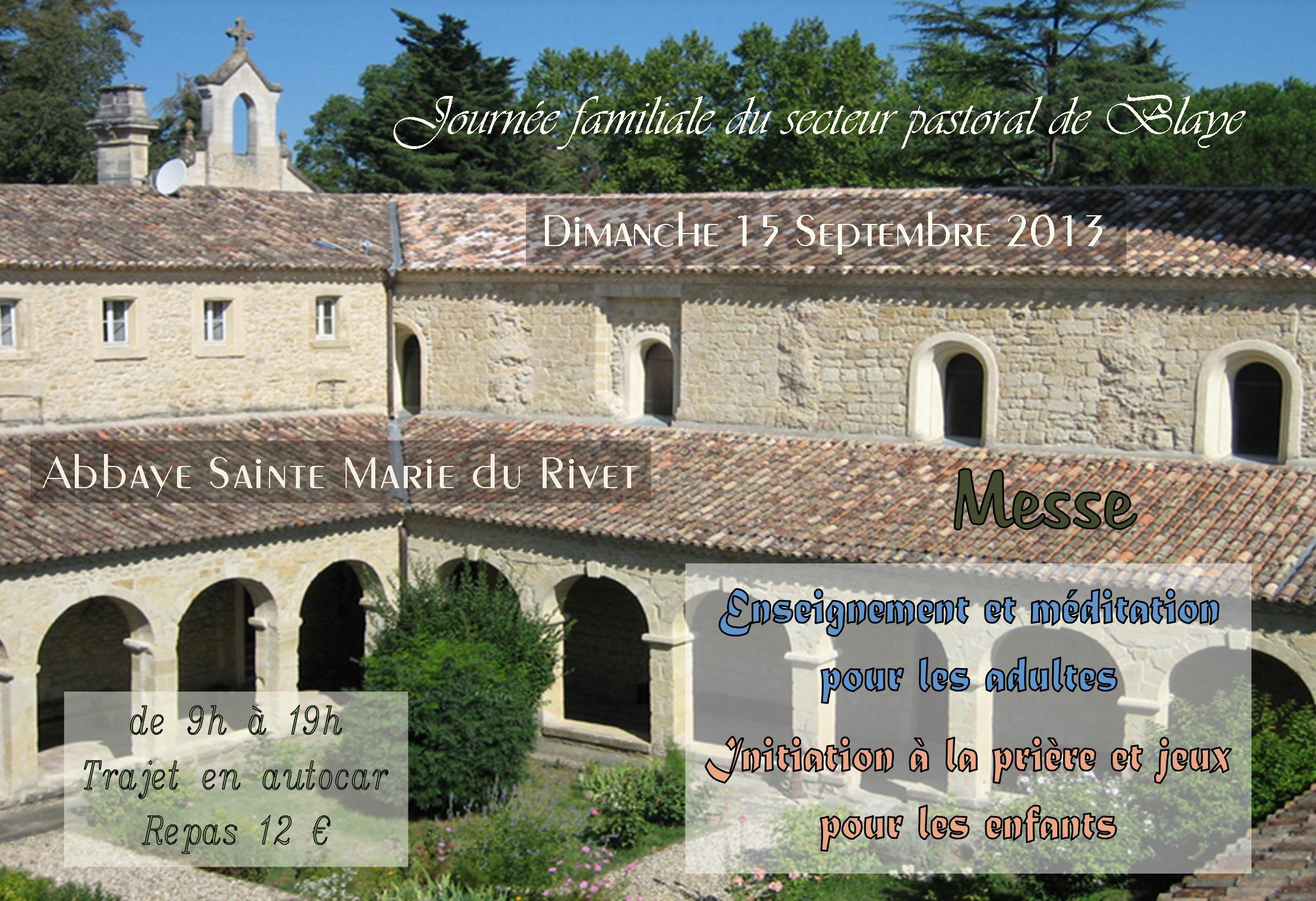 Journée Abbaye du Rivet 2013